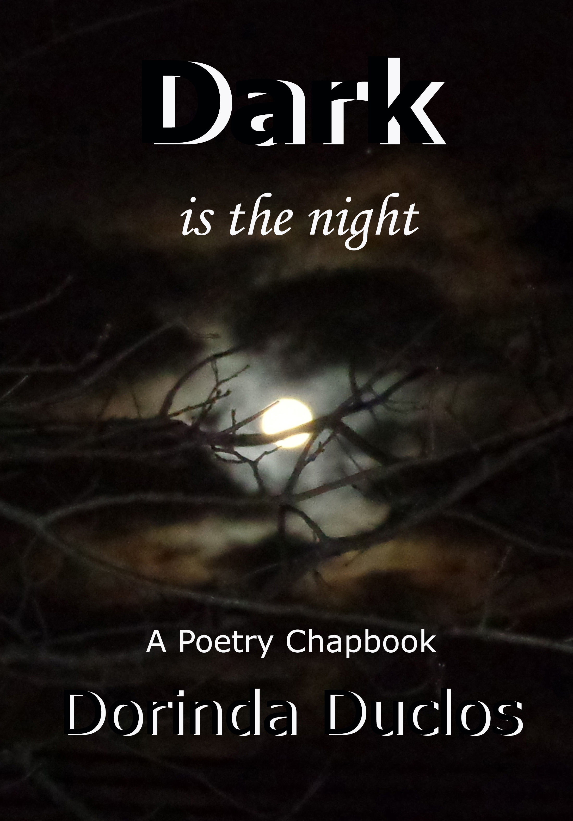 Dark Is The Night Cover Reveal Poetry Chapbook